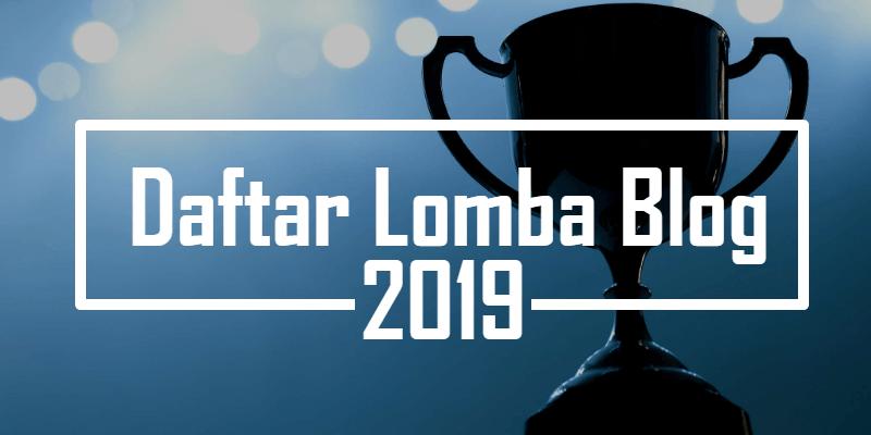 Daftar lomba blog juli 2019